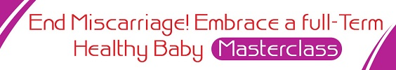End Miscarriage!